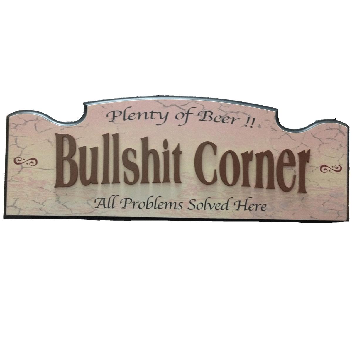 """""""Bullshit Corner"""" - Wall Hanger"""