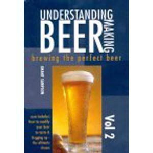 Understanding Beer Making (Vol 2)